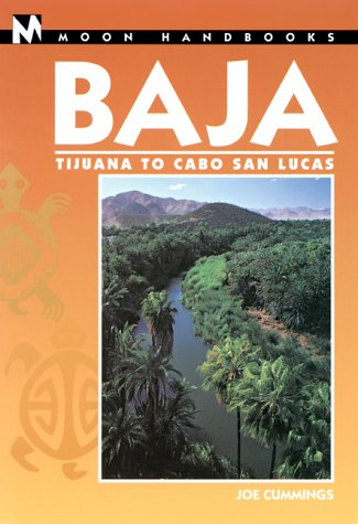 Moon Handbooks Baja: Tijuana to Cabo San Lucas (Moon Baja) von Avalon Travel Publishing