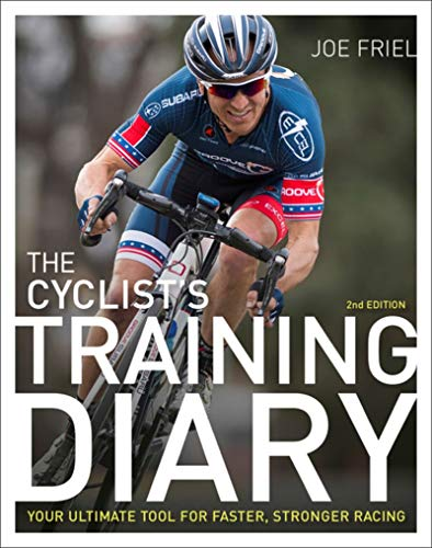 The Cyclist's Training Diary: Your Ultimate Tool for Faster, Stronger Racing von VeloPress