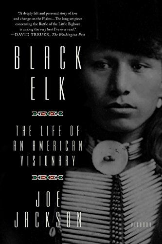 Black Elk: The Life of an American Visionary von PICADOR