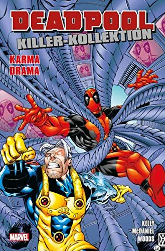 Deadpool Killer-Kollektion: Bd. 6: Karma Drama von Panini