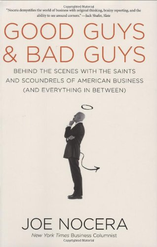 Good Guys and Bad Guys: Behind the Scenes with the Saints and Scoundrels of American Business (and Everything in Between) von Brand: Portfolio Hardcover