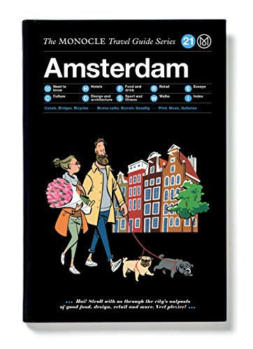 Amsterdam: The Monocle Travel Guide Series published by gestalten: The Monocle Travel Guide Series 21 von Gestalten, Die, Verlag