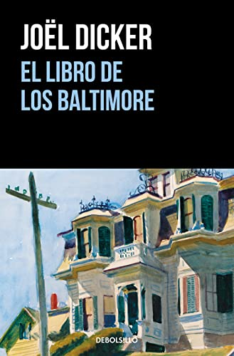 El libro de los Baltimore / The Book of the Baltimores (Best Seller) von Debolsillo