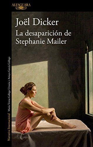 La desaparición de Stephanie Mailer / The Disappearance of Stephanie Mailer von Alfaguara