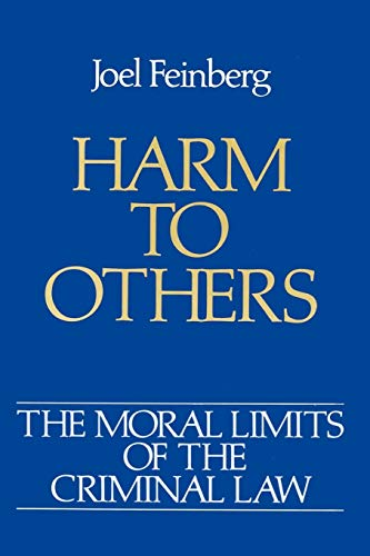 Harm to Others (Moral Limits for Criminal Law,vol 1) von Oxford University Press