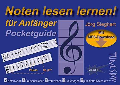 Noten lesen lernen - Pocketguide für Anfänger - inkl. MP3-Download & Video! von Tunesday Records & Publishing