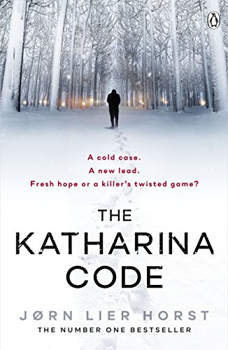The Katharina Code: You loved Wallander, now meet Wisting. (The Cold Case Quartet, Band 1) von Penguin Books Ltd (UK)