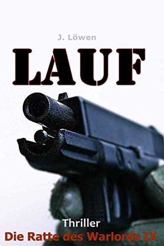 Lauf (Die Ratte des Warlords, Band 9) von Independently published