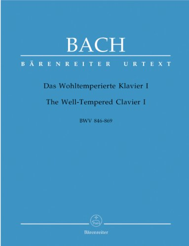 Bach : Das Wohltemperierte Klavier I, BWV 846-869. The Well-Tempered Clavier I, BWV 846 - 869