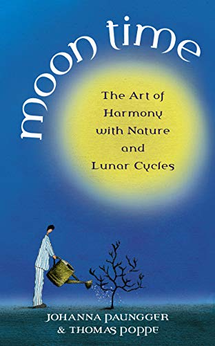 Moon Time: The Art of Harmony with Nature and Lunar Cycles von imusti
