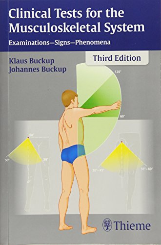 Clinical Tests for the Musculoskeletal System: Examinations - Signs - Phenomena von Thieme, Stuttgart