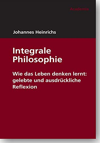 Integrale Philosophie von academia Richarz