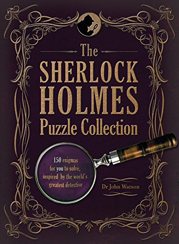 The Sherlock Holmes Puzzle Collection: 150 Enigmas for You to Solve, Inspired by the World's Greatest Detective von Sevenoaks
