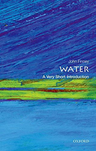 Water: A Very Short Introduction (Very Short Introductions, Band 440)