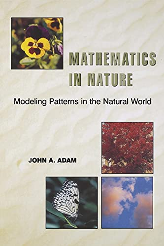 Mathematics in Nature: Modeling Patterns in the Natural World von Princeton University Press