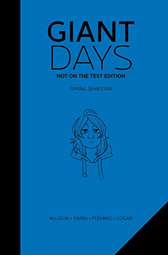 Giant Days Not On The Test Edition Vol. 2