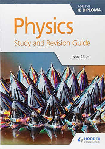 Physics for the IB Diploma Study and Revision Guide von Hodder Education