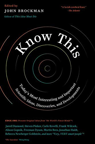 Know This: Today's Most Interesting and Important Scientific Ideas, Discoveries, and Developments von Harpercollins Us; Harper Perennial