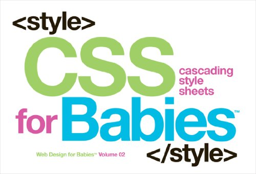 CSS for Babies (Web Design for Babies, Band 2) von Code Babies