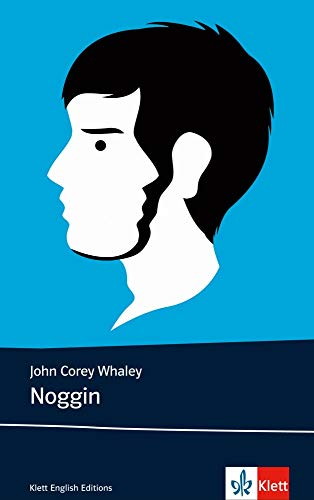 Noggin (Young Adult Literature: Klett English Editions)