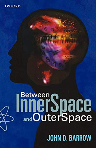 Between Inner Space And Outer Space: Essays on Science, Art, and Philosophy von Oxford University Press, U.S.A.