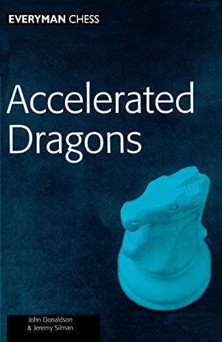 Accelerated Dragons (Chess Openings) von Gloucester Publishers Plc