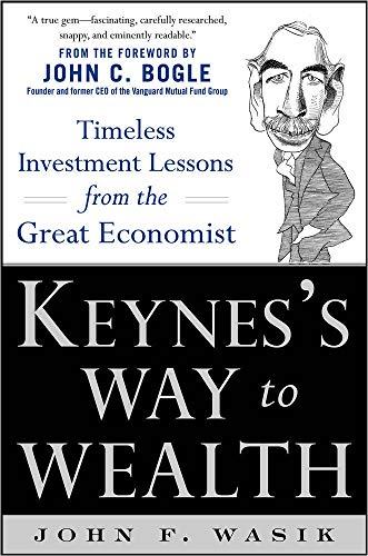 Keynes's Way to Wealth: Timeless Investment Lessons from the Great Economist von Mcgraw-Hill Professional