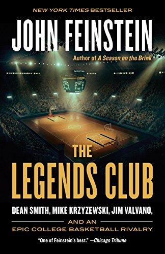 The Legends Club: Dean Smith, Mike Krzyzewski, Jim Valvano, and an Epic College Basketball Rivalry von Anchor