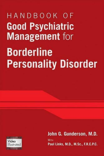 Handbook of Good Psychiatric Management for Borderline Personality Disorder von American Psychiatric Association Publishing