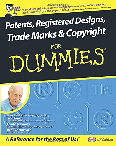 Patents, Registered Designs, Trade Marks and Copyright For Dummies von For Dummies