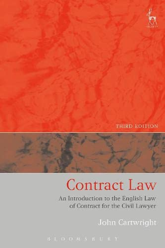 Contract Law: An Introduction to the English Law of Contract for the Civil Lawyer