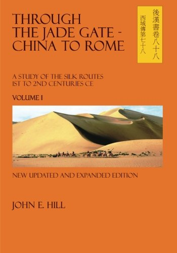Through the Jade Gate- China to Rome: Volume I von CreateSpace Independent Publishing Platform