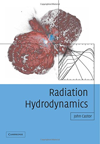 Radiation Hydrodynamics von Cambridge University Press