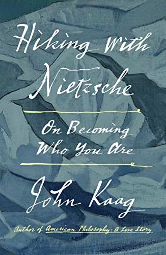 Hiking with Nietzsche: On Becoming Who You Are von Farrar, Straus & Giroux Inc