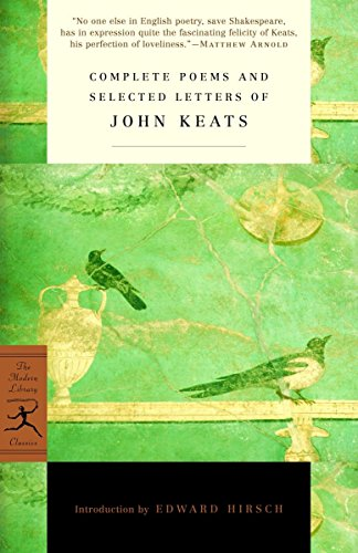 Complete Poems and Selected Letters of John Keats (Modern Library Classics) von Modern Library