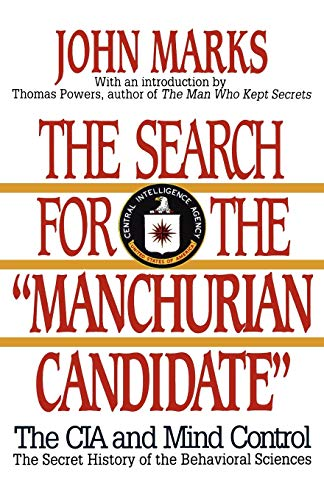 "The Search for the ""Manchurian Candidate"": CIA and Mind Control von W. W. Norton & Company"