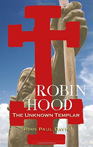 Robin Hood: The Unknown Templar von Peter Owen