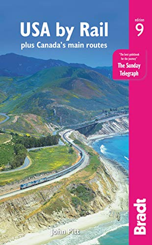 USA by Rail: plus Canada's main routes (Bradt Travel Guide) von Bradt Travel Guides