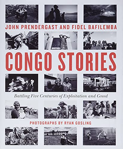 Congo Stories: Battling Five Centuries of Exploitation and Greed von Grand Central Publishing