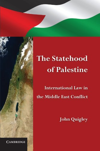The Statehood of Palestine: International Law in the Middle East Conflict von Cambridge University Press