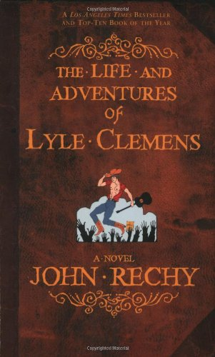 The Life and Adventures of Lyle Clemens: A Novel von Grove Press