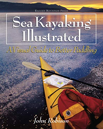 Sea Kayaking Illustrated: A Visual Guide to Better Paddling von McGraw-Hill Education - Europe