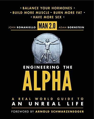 Man 2.0 Engineering the Alpha: A Real World Guide to an Unreal Life: Build More Muscle. Burn More Fat. Have More Sex von Harper Collins Publ. USA