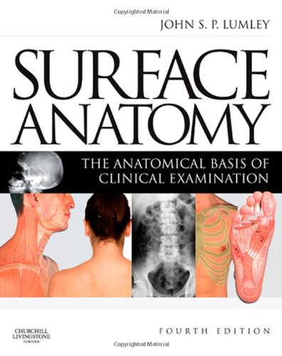 Surface Anatomy: The Anatomical Basis of Clinical Examination von Churchill Livingstone