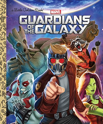 Guardians of the Galaxy (Marvel: Guardians of the Galaxy) (Little Golden Book) von Golden Books