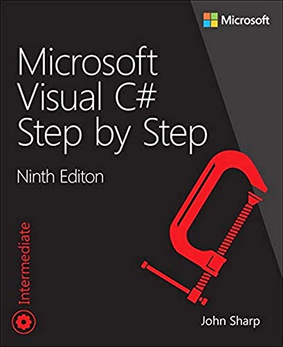Microsoft Visual C# Step by Step (Step by Step (Microsoft)) von Microsoft Press