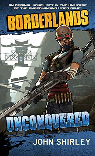 Borderlands #2: Unconquered von Pocket Books