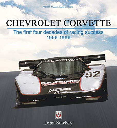 Chevrolet Corvette: The first four decades of racing success 1956-1996 von Veloce Publishing Ltd
