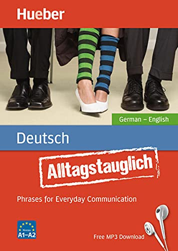 Alltagstauglich Deutsch: Phrases for Everyday Communication.German – English / Buch mit MP3-Download