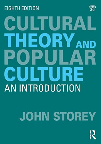 Cultural Theory and Popular Culture: An Introduction von Routledge